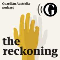 Logo du podcast The Reckoning - Guardian Australia podcast