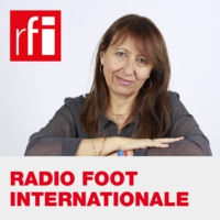 Logo du podcast Radio Foot Internationale
