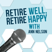 Logo of the podcast Retire Well Retire Happy Podcast