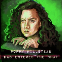 Logo of the podcast Poppy Hillstead Has Entered The Chat