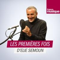 Logo du podcast Les premières fois d'Élie Semoun