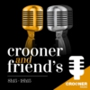 Logo du podcast Crooner and Friend's