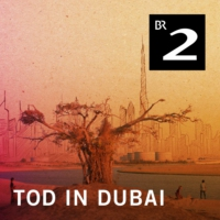 Logo du podcast Tod in Dubai (1/4)