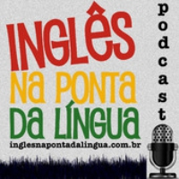 Logo of the podcast Inglês na Ponta da Língua » Podcast
