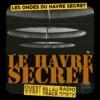 Logo of the podcast Les Ondes du Havre Secret
