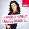 Logo of the podcast La drôle d'humeur d'Agnès Hurstel
