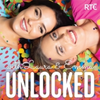 Logo of the podcast Unlocked with Laura and Emma - RTÉ