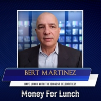 Logo of the podcast Money For Lunch with Bert Martinez