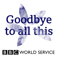 Logo of the podcast Goodbye to All This