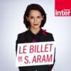Logo of the podcast Le Billet de Sophia Aram