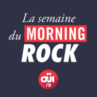 Logo du podcast La Semaine du Morning Rock – OUI FM