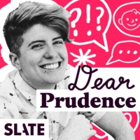 Logo of the podcast Dear Prudence | Advice on relationships, sex, work, family, and life