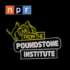 Logo du podcast Live from the Poundstone Institute