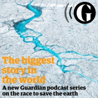 Logo du podcast The biggest story in the world - The Guardian