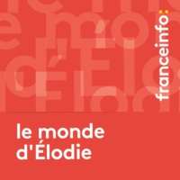Logo of the podcast Le monde d'Elodie