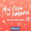 Logo of the podcast Mon coin de paradis avec Guillaume Aubert