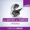 Logo of the podcast Les Matins du samedi (l'intégrale)