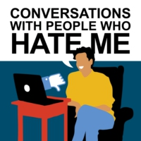 Logo of the podcast Conversations with People Who Hate Me