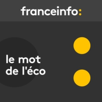Logo of the podcast Le mot de l'éco