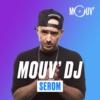 Logo of the podcast Mouv' DJ : Serom