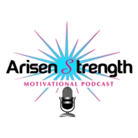 Logo of the podcast Arisen Strength Motivational Podcast