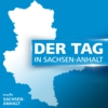 Logo of the podcast Der Tag in Sachsen-Anhalt