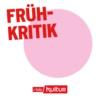 Logo of the podcast Frühkritik | rbbKultur