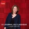 Logo du podcast Le journal du classique