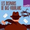 Logo of the podcast Les disparus de Bas-Vourlans