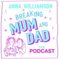 Logo of the podcast Breaking Mum & Dad: The Podcast