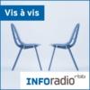 Logo of the podcast Vis à vis | Inforadio