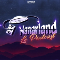 Logo of the podcast Nanarland Le Podcast