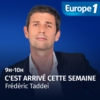 Logo of the podcast C'est arrivé cette semaine - Frédéric Taddeï