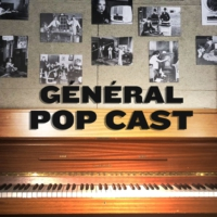 Logo du podcast GÉNÉRAL POP CAST