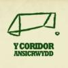 Logo of the podcast Y Coridor Ansicrwydd