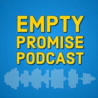 Logo of the podcast The Empty Promise Podcast