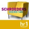 Logo of the podcast hr1 Schroeders Dienstag