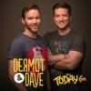 Logo du podcast Dermot & Dave