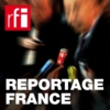 Logo du podcast Reportage France