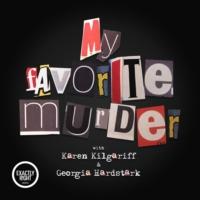 Logo of the podcast My Favorite Murder with Karen Kilgariff and Georgia Hardstark