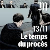 Logo du podcast 13-Novembre : le temps du procès