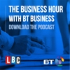 Logo of the podcast The Business Hour from LBC