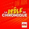 Logo of the podcast La drôle de chronique