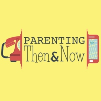Logo of the podcast Parenting Then and Now
