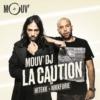 Logo of the podcast Mouv DJ : La Caution