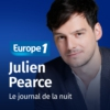 Logo du podcast Le journal de la nuit - Julien Pearce