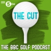 Logo du podcast The Cut: The BBC Golf podcast