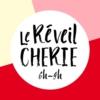 Logo du podcast Le Réveil Chérie