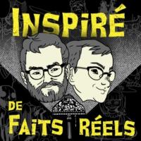 Logo of the podcast Inspiré de faits réels