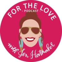 Logo of the podcast For The Love With Jen Hatmaker Podcast